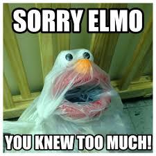 Elmo Meme - i m sorry elmo meme by violetroses798 memedroid