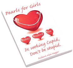 Seeking Cupid Seeking Cupid Don T Be Stupid Says Pearls Series Author
