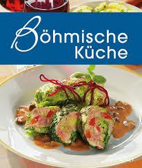 böhmische küche böhmische küche komet verlag gmbh