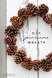 pinecone wreath diy pinecone wreath i heart nap time