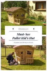 la cabane des enfants pallet kid u0027s hut u2022 1001 pallets