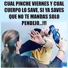 Meme Viernes - ya es viernes divertido pinterest humor mexicano memes