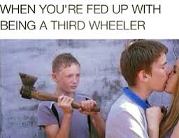 3rd Wheel Meme - third wheel 17 slap laughter by sdl