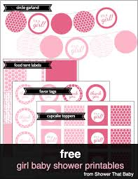 baby shower for a girl free baby shower printables shower that baby