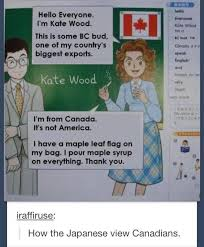 Funny Canadian Memes - how japan views canada canada know your meme