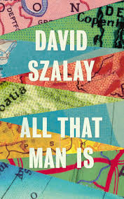 all that man is by david szalay book review