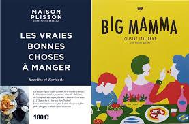 livre cuisine italienne livres de cuisine big mamma et maison plisson dévoilent leurs