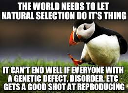 the world needs to let natural selection do on memegen