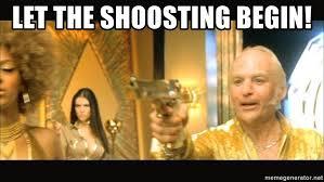 Goldmember Meme - let the shoosting begin goldmember shoosting meme generator