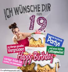 spr che zum 19 geburtstag glückwünsche geburtstagskarte 19 geburtstag mit torte