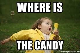 Candy Meme - where is the candy fat kid running meme generator
