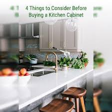 should i buy kitchen cabinets 4 things to consider before buying a kitchen cabinet