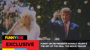 funny or die presents donald trump u0027s the art of the deal the
