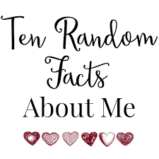 ten random facts about me right now laughter and a touch of