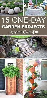 Diy Gardening Ideas 15 One Day Garden Projects Anyone Can Do Garden Projects