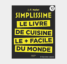 livre de cuisine du monde simplissime on a testé le livre de cuisine le plus facile du monde