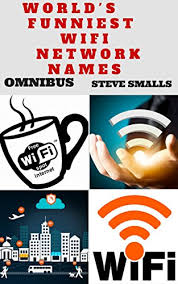 Names Of Memes - memes world s funniest wifi network names memes tattoos