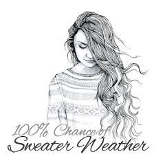 songs like sweater weather 8tracks radio 100 chance of sweater weather 37 songs free