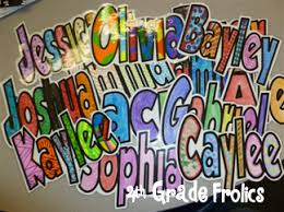 names in block letters they color it the first day maybe right
