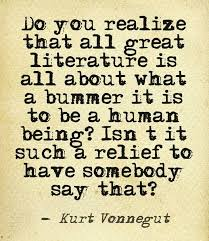 literary quotes do you realize that all great literature is all
