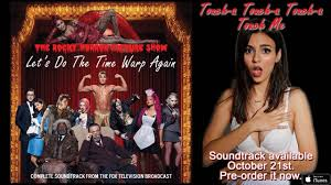 the rocky horror picture show u0027 get a sneak of u0027touch a touch a