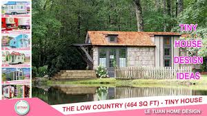 low country house designs the low country 464 sq ft tiny house design ideas le tuan