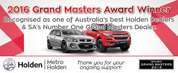 metro holden in thebarton sa adelaide new u0026 used cars