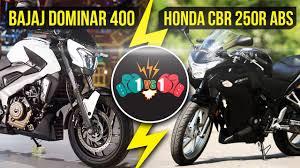 honda cbr 1 bajaj dominar 400 abs vs honda cbr 250r abs comparison youtube