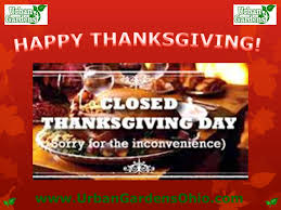 we will be on closed thanksgiving day gardens ohio