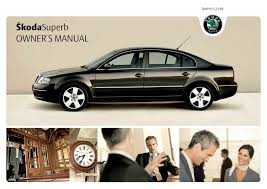 škoda superb till 05 2007 owner u0027s manuals škoda