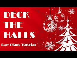deck the halls easy piano tutorial how to play song
