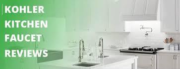 faucet reviews kitchen kohler kitchen faucet reviews make your kitchen great