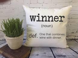 Decorative Definition Winner Definition Wine Plus Dinner Funny Decorative Throw