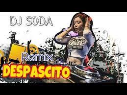 despacito enak dong mp3 dj soda despacito remix version youtube