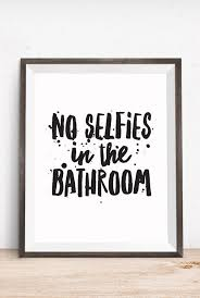 bathroom quotes and sayings 9 best 25 bathroom quotes