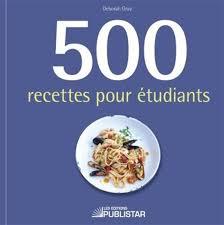 livre cuisine rapide collectif 500 recettes pour étudiants cuisine rapide livres
