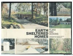 earth sheltered house plans earth sheltered homes plans and designs free ebooks download