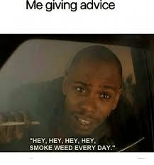 Smoke Weed Everyday Meme - tagesomeone who smokes weed every day smoke weed every day meme