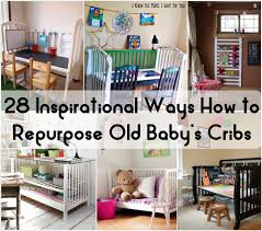 Plans For Baby Crib by 28 Fab Ideas To Repurpose Old Baby Cribs