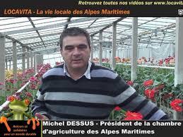 chambre d agriculture des alpes maritimes michel dessus président de la chambre d agriculture des