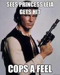 Princess Leia Meme - war meme sees princess leia gets hit cops a feel picsmine