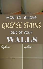 how to clean wall stains how to clean oil and grease stains from kitchen walls grease