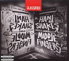 Classified ft Joe Budden - Handshakes and Middle Fingers