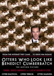 Benedict Cumberbatch Otter Meme - red scharlach points at interesting things first there was the