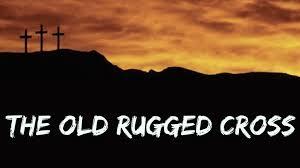 The Old Rugged The Old Rugged Cross Faith Fwb Church Chandler In