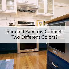 how to paint my kitchen cabinets white should i paint my cabinets two different colors paper