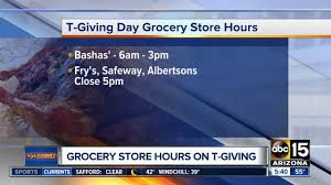 grocery store hours this thanksgiving