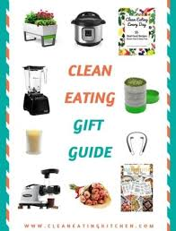 clean eating kitchen healthy food made easy