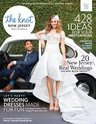 the knot new jersey spring summer 2017 by the knot new jersey issuu