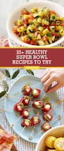 super bowl appetizers 25 healthy super bowl food recipes healthy football game day